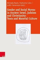 Gender and Social Norms in Ancient Israel, Early Judaism and Early Christianity