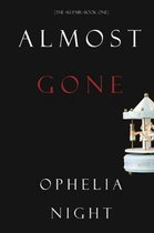 Almost Gone (The Au Pair-Book One)