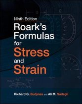 Roark's Formulas for Stress and Strain, 9E