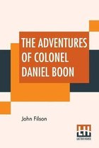 The Adventures Of Colonel Daniel Boon