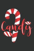 Candy: Cute Halloween Gifts for Candy Lovers: Red White and Black Candy Notebook for Kids Boys and Girls