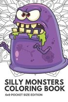 Silly Monsters Coloring Book 6x9 Pocket Size Edition: Color Book with Black White Art Work Against Mandala Designs to Inspire Mindfulness and Creativi