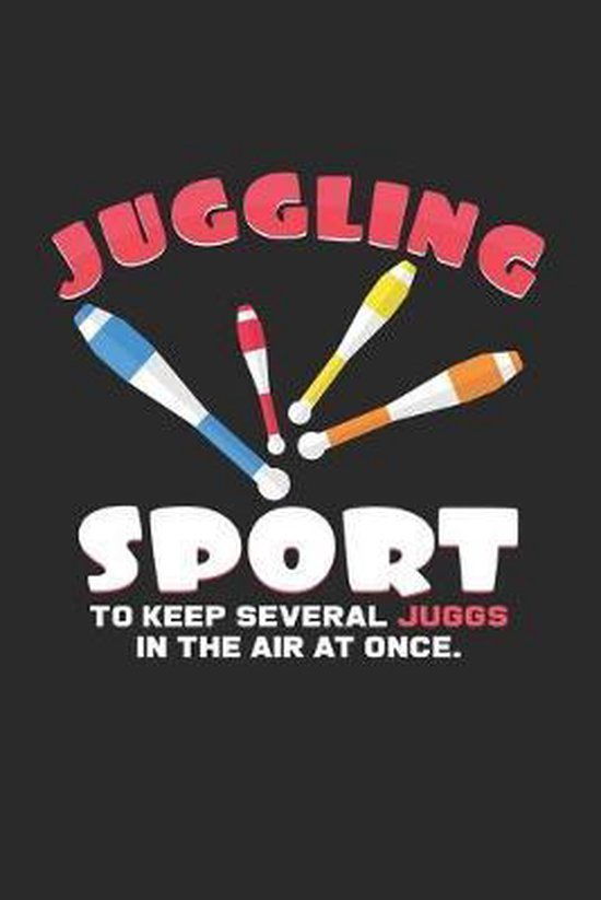 Juggling sport: 6x9 Juggling - grid - squared paper - notebook - notes