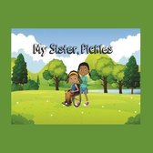 My Sister, Pickles