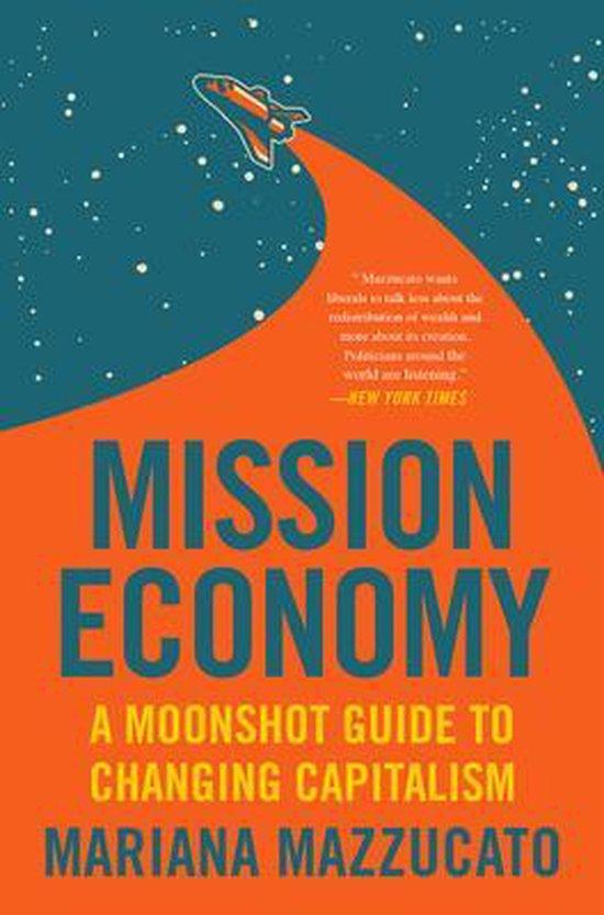 Bol Com Mission Economy 9780063046238 Mariana Mazzucato Boeken
