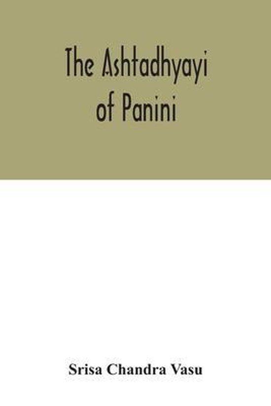 The Ashtadhyayi of Panini