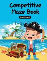 Competitive Maze Book for kids 4-8