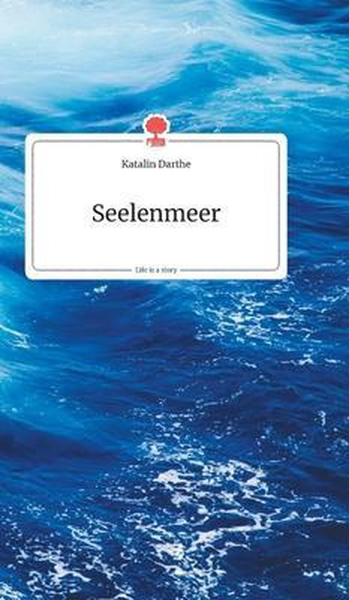Seelenmeer. Life is a Story - story.one