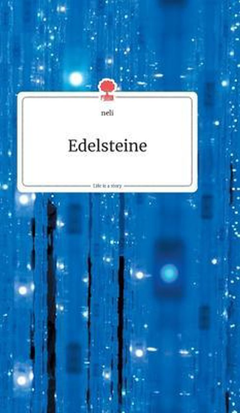 Edelsteine. Life is a Story - story.one