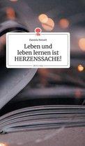 Leben und leben lernen ist HERZENSSACHE!. Life is a Story - story.one