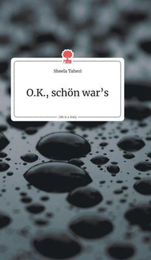 O.K., schoen war's. Life is a Story - story.one