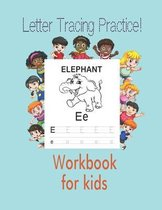 Letter Tracing Practice!workbook for kids
