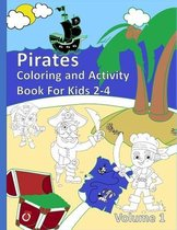 Pirates Coloring and Activity Book For Kids 2-4 Volume 1