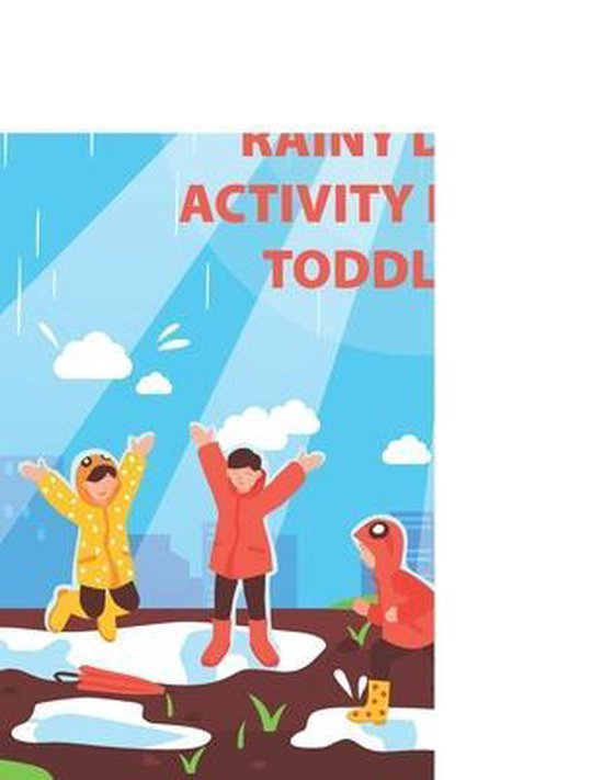 The Rainy Day Activity Book Toddler