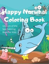 Happy Narwhal Coloring Book