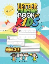 Letter Tracing Book for Kids. Ages 3-5