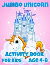 Jumbo Unicorn Activity Book for Kids ages 4-8