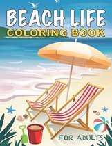 Beach Life Coloring Book For Adults