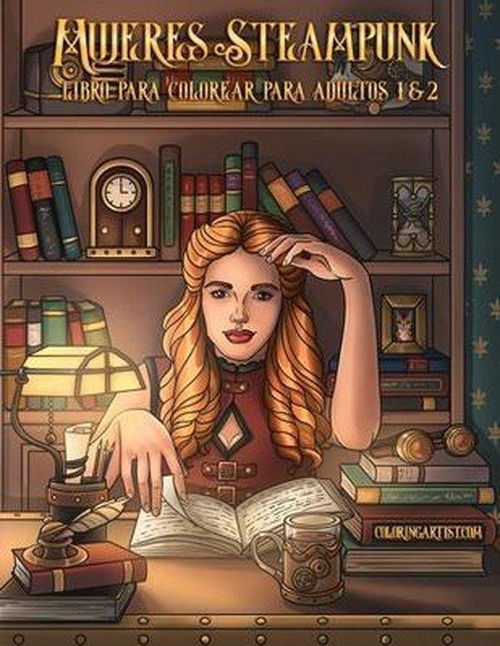 Mujeres Steampunk libro para colorear para adultos 1 & 2