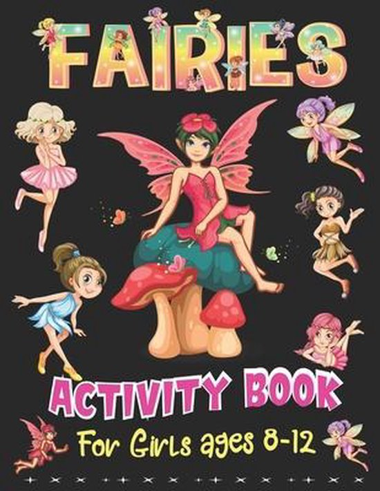 Fairies Activity Book for Girls Ages 8-12