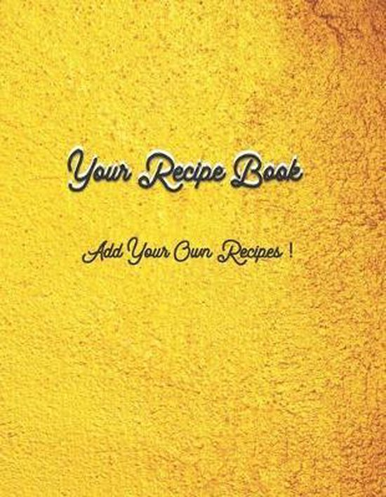 Your Own Recipe Book