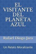 El Visitante del Planeta Azul
