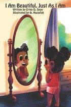 I Am Beautiful, Just As I Am