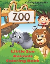 Little Zoo Animals Coloring Book - Coloring Book for Kids Ages 4-7 yars