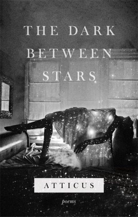 Boek cover The Dark Between Stars van Atticus (Hardcover)