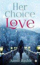 Her choice to love