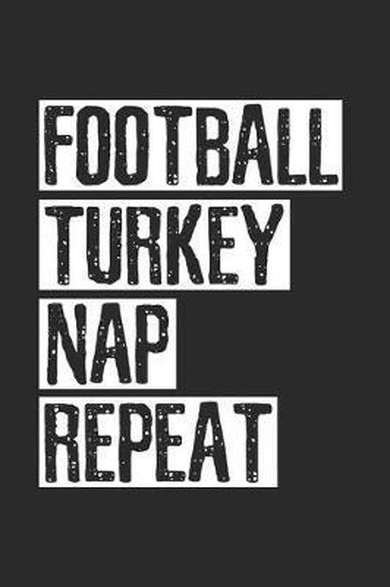 Thanksgiving Football Turkey Nap Notebook