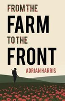 From the Farm to the Front