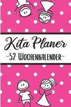 Kita Planer -52 Wochenplaner-: Erzieherplaner 2019 2020 - Terminkalender A5, Kindergarten & Kita Planer, Kalender