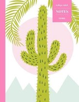 College Ruled Notes 110 Pages: Cactus Floral Notebook for Professionals and Students, Teachers and Writers - Cactus Sunset with Palms