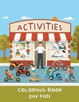 Activities Coloring Book for Kids