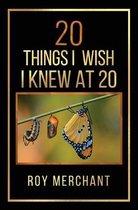 20 Things I Wish I Knew At 20