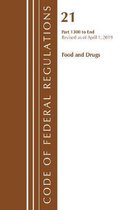 Code of Federal Regulations, Title 21 Food and Drugs 1300-End, Revised as of April 1, 2019