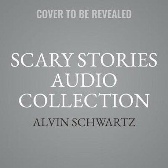 Boek cover Scary Stories to Tell in the Dark van Alvin Schwartz (Onbekend)