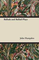 Ballads and Ballad-Plays