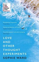 Boek cover Love and Other Thought Experiments van Sophie Ward (Paperback)