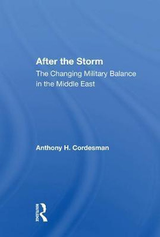Boek cover After The Storm van Anthony H Cordesman (Paperback)