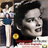 Katharine Hepburn - An Audio Biography
