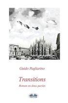 Transitions: Roman en deux parties