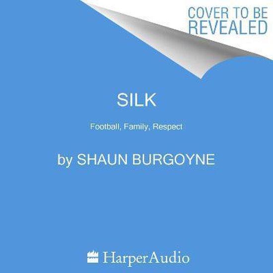 Boek cover Silk van Shaun Burgoyne (Onbekend)