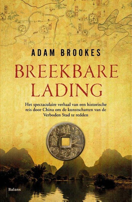 Boek cover Breekbare lading van Adam Brookes (Paperback)