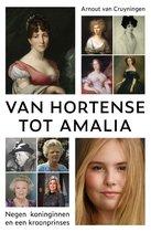 Van Hortense tot Amalia