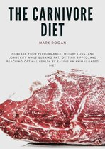 The Ultimate Guide To The Carnivore Diet