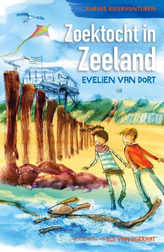 Robins reisavonturen - Zoektocht in Zeeland - Evelien van Dort pdf epub