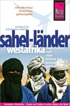 Reise Know-How Sahel-Länder Westafrikas (Mauretanien, Mali, Niger, Burkina Faso, Senegal, Gambia)