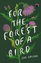 For the Forest of a Bird